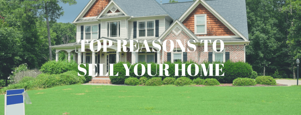 Top Reasons to Sell Your Home in 2017