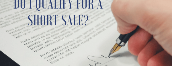 Do You Qualify for a Short Sale?
